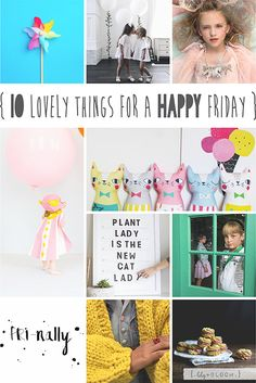 lily&Bloom . hAppy fridAy . { 10 lovely things that caught my eye this week } .