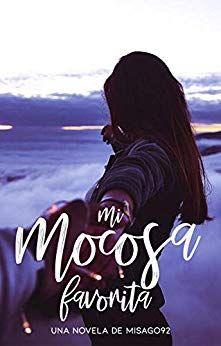 Mi Mocosa Favorita epub, Mi Mocosa Favorita pdf gratis, Mi Mocosa Favorita libro pdf gratis Mi Mocosa Favorita pdf gratis, libros xyz Mi Mocosa Favorita,
