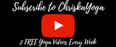 Free At Home Yoga Classes on YouTube With ChriskaYoga