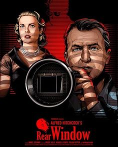 Rear Window by Cristiano Siqueira Alfred Hitchcock, Hitchcock Film, Best Movie Posters, Movie Poster Art, Film Posters, Martin Scorsese, Stanley Kubrick, Old Movies, Vintage Movies