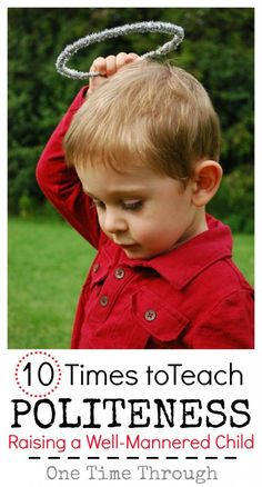 How to deal with INTERRUPTING, Impolite Behaviour, Poor TABLE MANNERS, Swearing + MORE with your young child! {One Time Through} #parenting #kids #teachingkidsaboutcharacter