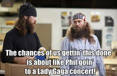 Watch Duck Dynasty, Wednesdays at on A&E for more awesome redneck sayings. Jase Robertson, Robertson Family, Duck Dynasty, Lady Gaga Concert, Duck Calls, Duck Commander, People Names, Down South, The Funny
