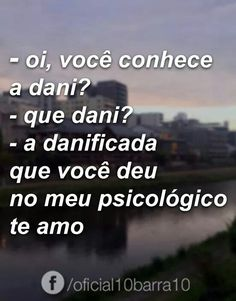 Pois é  ❤ Love You, My Love, Health Quotes, Sentences, Crushes, Funny Memes, Romance, Thoughts, Feelings