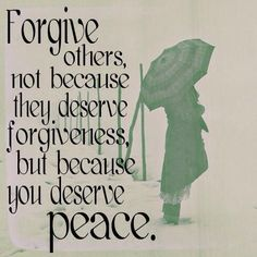 Forgive and have peace