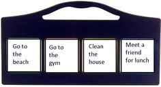 communication device with four messages: 'Go to the beach', Go the the gym', Clean the house' and 'Meet a friend for lunch'.