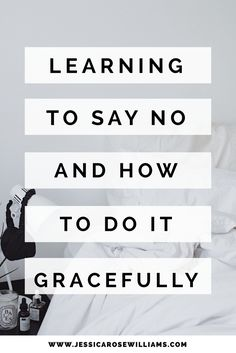 Saying no without guilt and how to do it gracefully. Minimalist living tips based on my experience.