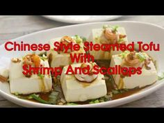 "Check out my video with step-by-step instructions on how to make ""Steamed Tofu with Shrimp and Scallops"" Steamed tofu is a popular dish in Chinese cuisine wh. Cooking Videos, Cooking Time, Steamed Tofu, Scallops, Shrimp, Seafood, Good Things, Make It Yourself, Dishes"
