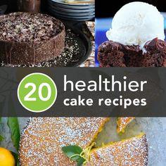 20 Healthier Cake Recipes #healthy #recipes #cake