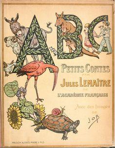French Alphabet Book- Petites Contes par Jules LeMaitre avec des images de Job 1919 - Cover | Flickr - Photo Sharing!