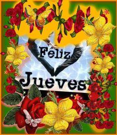 Feliz Jueves Con Flores De Colores