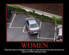 Every Omani man think Omani women do not know how to drive.