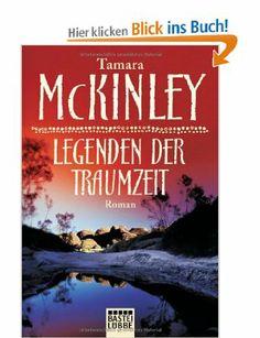 Legenden der Traumzeit: Roman: Amazon.de: Tamara McKinley, Marion Balkenhol: Bücher
