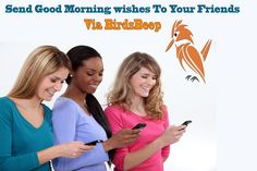 Say Good Morning to all your friends by sending a #Group #Message in Simple & Secure #Chat #Application #BirdsBeep