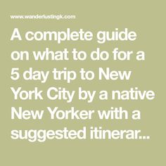 A complete guide on what to do for a 5 day trip to New York City by a native New Yorker with a suggested itinerary for five days in NYC and budget. Includes tips on what to do in New York City for five days and where to eat in New York City.