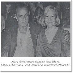 """João e Áurea Pinheiro Braga, um casal nota 10. Coluna Gil """"Gente"""" do A Crítica de 26 de agosto de 1984"""