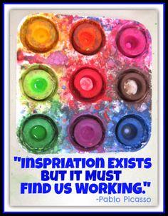 """Inspiration exists but it must find us working."" (via Debbie Clement @ RainbowsWithinReach) #Quotations #Kinderchat"