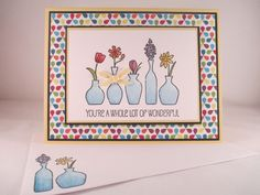 """Stampin Up """"Vivid Vases"""" Handmade Any Occasion Card #StampinUp #AnyOccasion"""