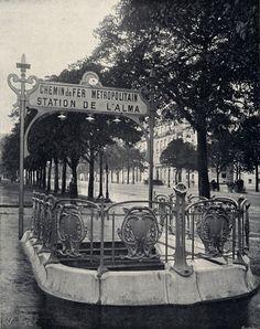Hector Guimard ~ La station de l'Alma, Paris, 1900 Paris France, Paris 1900, Old Paris, Paris Images, Paris Photos, Belle Epoque, Image Paris, Hector Guimard, Paris Markets