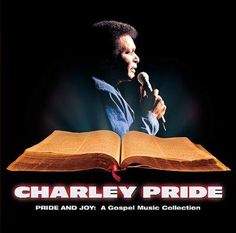 Charley Pride - Pride and Joy: A Gospel Music Collection