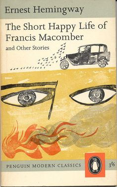 The Short Happy Life of Francis Macomber and Other Stories, Ernest Hemingway. 1963 Penguin Modern Classics edition, cover illustration by Paul Hogarth. Book Cover Art, Book Cover Design, Book Design, Book Art, Vintage Book Covers, Vintage Books, Antique Books, Illustrations, Book Illustration