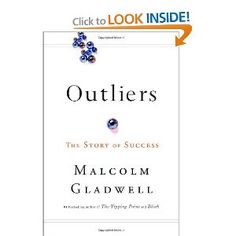 """LOVE this book....  In this stunning new book, Malcolm Gladwell takes us on an intellectual journey through the world of """"outliers""""--the best and the brightest, the most famous and the most successful. He asks the question: what makes high-achievers different?  His answer is that we pay too much attention to what successful people are like, and too little attention to where they are from."""