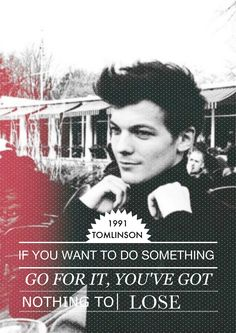 Absolutely amazing... This needs to be on every Louis Tomlinson board.  Credit-Pinterest.com/bonjourmis