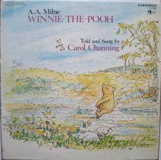 A. A. Milne - Winnie-The-Pooh  Told And Sung By Carol Channing 1972