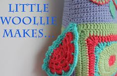Little Woolie blog: beautifully colored crochet and woolwork blog.