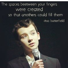 Find that person that will fill your fingers<3 Asa said...