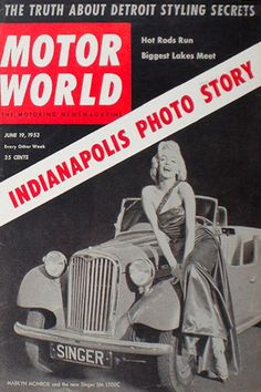 1953 June issue: Motor World (USA) magazine cover of Marilyn Monroe .... #marilynmonroe #normajeane #vintagemagazine #pinup #iconic #raremagazine #magazinecover #hollywoodactress #1950s