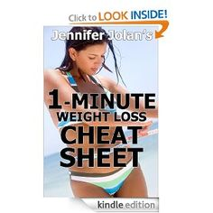 free e-book The 1-Minute Weight Loss Cheat Sheet - Quick Shortcuts & Tactics for Busy Women: Jennifer Jolan: Amazon.com: Kindle Store