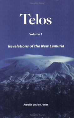 Revelations of the New Lemuria (TELOS, Vol. by Aurelia Louise Jones, available at Book Depository with free delivery worldwide. Aliens And Ufos, Ancient Aliens, New Books, Books To Read, Louise Jones, Facing Fear, Hollow Earth, Mount Shasta, Archaeological Discoveries