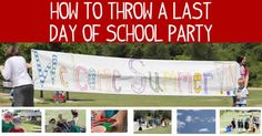 Check out these last day of school party ideas. From banners to run though to how to create a marshmallow popper, celebrate summer in style!