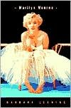 Marilyn Monroe. One of the best books I've read about anyone. So sad.