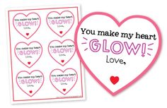"Cute valentine for students! ""You make my heart GLOW!"" Attach a glow stick from the dollar store. Easy and cheap! Click to find the free download for the valentine."