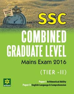 Book for SSC Combined Graduate Leval Main Exam Tier-II (English) Solved Papers By Arihant Publications. @mybookistaan.com