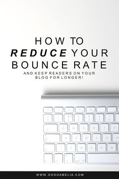 Wondering how to reduce your bounce rate and keep visitors…