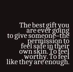 The feel of worthiness
