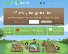Sprout Robot - This is so AWESOME!! You put in your zip code, and it tells you what plants you should be planting now. You can even look ahead a few months to plan out your garden!