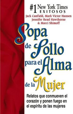 Sopa de pollo para el alma de la mujer (Chicken Soup for the Woman's Soul) (NOOK Book)