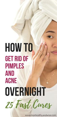 Suffering from stubborn acne and pimples? Discover fast and safe methods to get rid of of annoying pimples and acne virtually overnight. via @leanhealthywise #howtogetridofacne