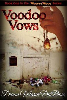 Voodoo Vows (Voodoo Vows 1)