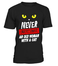 """# Funny Never Underestimate An Old Woman With A Cat T-shirt - Limited Edition .  Special Offer, not available in shops      Comes in a variety of styles and colours      Buy yours now before it is too late!      Secured payment via Visa / Mastercard / Amex / PayPal      How to place an order            Choose the model from the drop-down menu      Click on """"Buy it now""""      Choose the size and the quantity      Add your delivery address and bank details      And that's it!      Tags: Ideal…"""