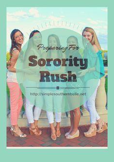 Preparing for Sorority Rush, everything you need to do to prepare for sorority rush the summer before!