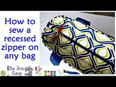How to sew a recessed zipper on a bag | sew so easy