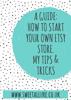 Thinking of starting your own Etsy shop and want to know the best way to go about it? I've put together some tips and tricks I've learnt over the last 1.5 years of owning my own small business.  Tips and Tricks On Starting Your Own Etsy Store.
