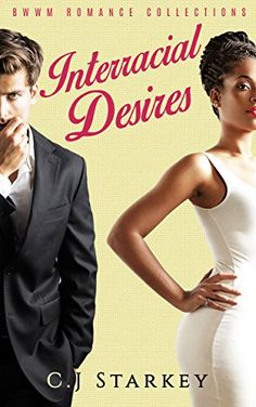 BWWM: Interracial Desires (BWWM Short Stories Romance Collection) (4 Book Bundle) by C.J Starkey http://www.amazon.com/dp/B018TFLUDS/ref=cm_sw_r_pi_dp_TKoAwb0KN6MWW