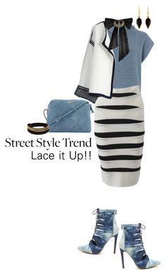 """""""Street Style Trend; Lace it Up!"""" by captainsilly ❤ liked on Polyvore featuring Warehouse, Hervé Léger, The Row, Chicwish, Oscar de la Renta, Isabel Marant and Vita Fede"""