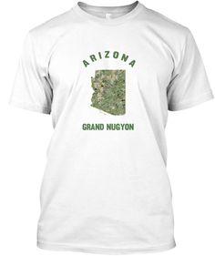 Arizona Grand Nugyon #420 #Arizona #AZ #ASU #AZSU #ArizonaState #AZStateUniversity #GrandCanyon #CollegeHumor #ArizonaStateUniversity #ArizonaShirts #GrandNugyon #ArizonaTech #AZshirts #AZHumor #AZMemes #AZSouvenirs #AZMaps #ArizonaHumor #ArizonaSouvenirs #Phoenix #Tuscon #StonerHumor #Hemp #Nugs #Weed #Cannabis #Pothumor #WeedHumor #420Humor #StateMotto #Tee #Nugs #Slogans #MemeShirt #Memeshirts long sleeve #Tshirts #hoodies #mugs and #stickers By #TeeNugs #USA