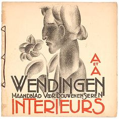 WENDINGEN - Number 2 of the 8th series 1927 dedicated to interior art authors H.C.Verkruysen W.M.Dudok Dutch text cover designed by Otto B.de Kat